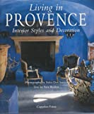 img - for Living in Provence: Interior Styles and Decoration book / textbook / text book