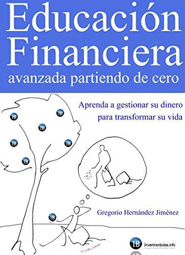 Portada del libro Educación financiera avanzada partiendo de cero de Gregorio Hernández Jiménez