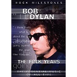 Bob Dylan The Folk Years
