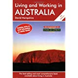 Living and Working in Australia: The Best Selling and Comprehensive Book Available About Living in Australia (Living & Working)by David Hampshire