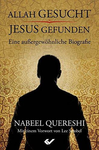Allah gesucht - Jesus gefunden von Karl-Heinz Vanheiden