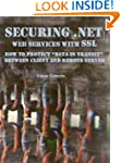 Securing .NET Web Services with SSL:...