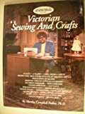 Victorian Sewing and Crafts: Program Guide for Public T. V. Series 200 - Martha's Sewing Room Series 200