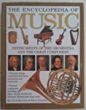 The Encyclopedia Of Music Instruments Of The Orchestra And The Great Composers