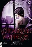 Chicagoland Vampires: Auf den letzten Biss