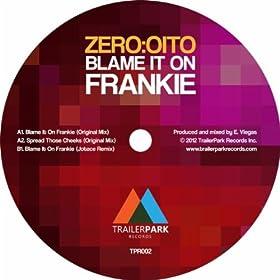 .com: Blame It on Frankie (Jotace Remix): zero:oito: MP3 Downloads