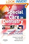 Special Care in Dentistry: Handbook o...