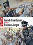 French Guardsman vs Russian Jaeger: 1...