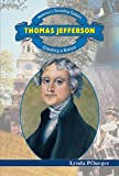 img - for Thomas Jefferson: Creating a Nation (America's Founding Fathers) book / textbook / text book
