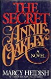 img - for The Secret Annie Oakley book / textbook / text book