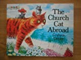 The church cat abroad (0333235754) by Oakley, Graham