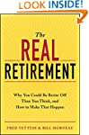 The Real Retirement: Why You Could Be...