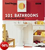 101 Bathrooms (Good homes)