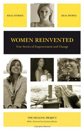 Women Reinvented: True Stories of Empowerment and Change (Voices of Series)