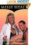 Missy Hyatt: First Lady of Wrestling