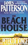 James Patterson and Peter de Jonge The Beach House