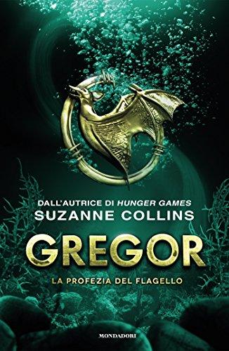 Suzanne Collins - Gregor 2. La profezia del flagello