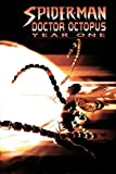Spider-Man/Doctor Octopus: Year One (0785115323) by Wells, Zeb