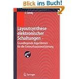 Layoutsynthese elektronischer Schaltungen - Grundlegende Algorithmen für die Entwurfsautomatisierung
