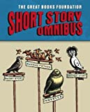 Great Books Foundation Short Story Omnibus