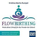 FlowBirthing : Wecke deine Urkraft für das Wunder der Geburt!