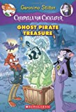 img - for Creepella von Cacklefur #3: Ghost Pirate Treasure: A Geronimo Stilton Adventure book / textbook / text book