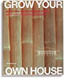 Grow Your Own House
