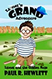 img - for Lionel and the Golden Rule (Lionel's Grand Adventure Book 1) book / textbook / text book