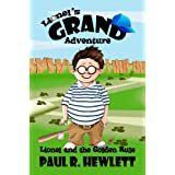 Lionel's Grand Adventure (Lionel and the Golden Rule)by Paul R. Hewlett