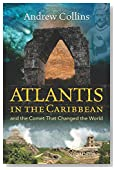 Atlantis in the Caribbean: And the Comet That Changed the World