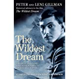 The Wildest Dream: Mallory - His Life and Conflicting Passionsby Peter Gillman