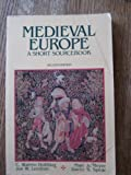 Medieval Europe: A Short Sourcebook (0070296170) by Hollister, C. Warren