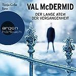 Der lange Atem der Vergangenheit | Val McDermid