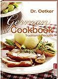 German Cookbook: Traditional Recipes (Englischsprachige Bücher)
