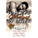 Wicked Christmas Wishes ~ Tara Fox Hall