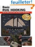 Basic Rug Hooking: All the Skills and...