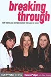 Breaking Through: How The Polgar Sisters Changed The Game Of Chess (Everyman Chess)