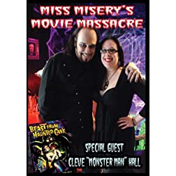 Miss Misery's Movie Massacre: Beast from Haunted Cave: Season 3