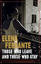 Those Who Leave and Those Who Stay: The Neapolitan Novels, Book Three