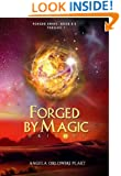 Forged by Magic: Origins (The Forged Series)