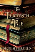 Amazon.com: The Thirteenth Tale (9780743298025): Diane Setterfield: Books