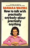 img - for How to Talk With Practically Anybody About Practically Anything book / textbook / text book