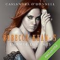L'armée des âmes (Rebecca Kean 5) | Livre audio Auteur(s) : Cassandra O'Donnell Narrateur(s) : Caroline Klaus