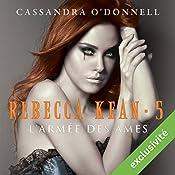 L'armée des âmes (Rebecca Kean 5) | Cassandra O'Donnell