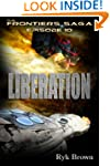 """Ep.#10 - """"Liberation"""" (The Frontiers..."""