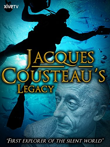 Jacques Cousteau's Legacy