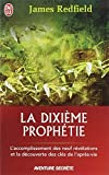 DIXIÈME PROPHÉTIE (LA)