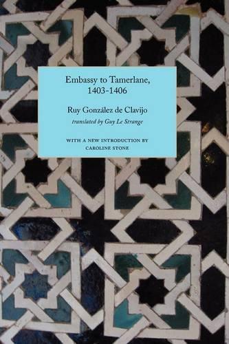 Embassy to Tamerlane, 1403-1406