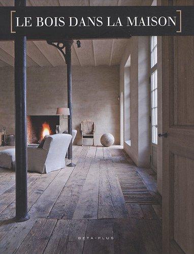 Le bois dans la maison