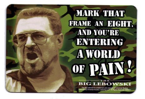 Big Lebowski Entering A World of Pain! Car Magnet BMB271